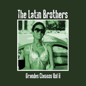 The Latin Brothers 歌手頭像