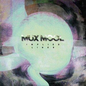 Mux Mool
