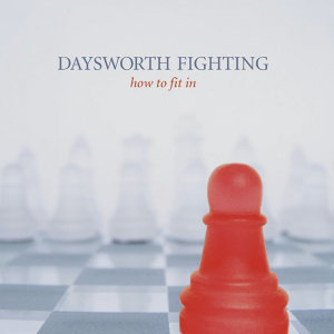 Daysworth Fighting