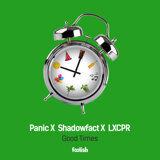 Panic, ShadowFact, Lxcpr