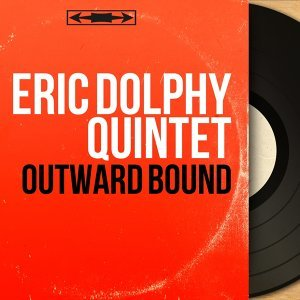 Eric Dolphy Quintet 歌手頭像
