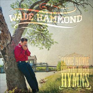 Wade Hammond 歌手頭像