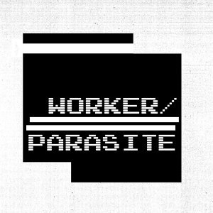 WORKER/PARASITE 歌手頭像