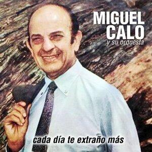 Miguel Caló y Su Orquesta 歌手頭像
