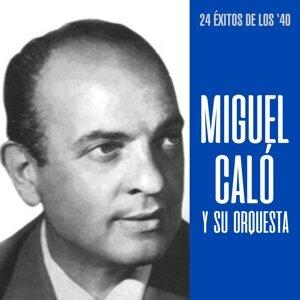 Miguel Caló y Su Orquesta
