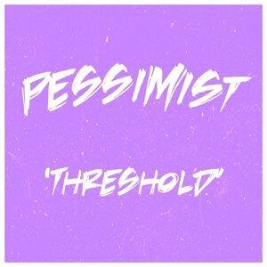 Pessimist 歌手頭像