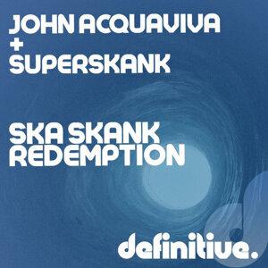 John Acquaviva, Superskank 歌手頭像