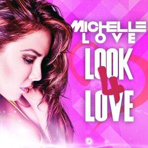 Michelle Love 歌手頭像