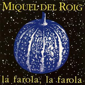 Miquel del Roig 歌手頭像