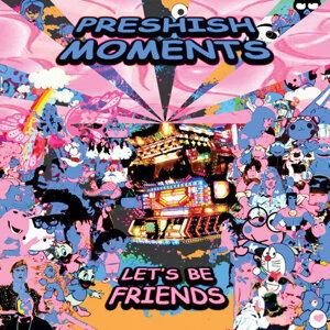 Preshish Moments 歌手頭像