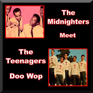 The Midnighters/The Teenagers 歌手頭像