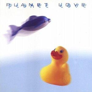 Planet Love 歌手頭像