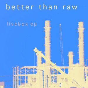 Better Than Raw 歌手頭像