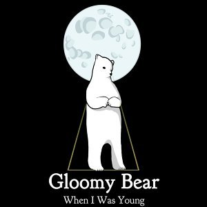 Gloomy Bear 歌手頭像