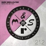 Marc Vedo & DJ Rae