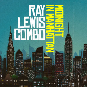 Ray Lewis Combo 歌手頭像