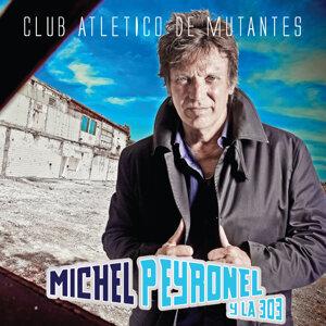 Michel Peyronel y la 303 歌手頭像