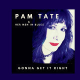Pam Tate, Her Men in Blues