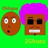 Oblique, 2ghunz
