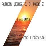 DJ Mario Z, Anthony Jimenez