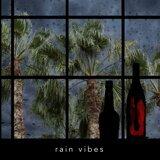 Rain Vibes