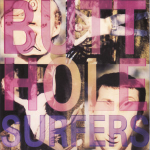 Butthole Surfers (屁眼衝浪客) 歌手頭像
