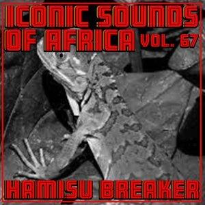Hamisu Breaker 歌手頭像