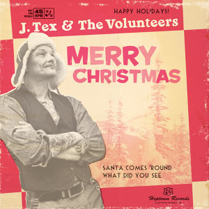 J. Tex & the Volunteers