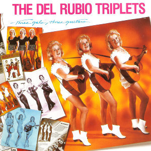 The Del Rubio Triplets 歌手頭像