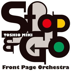 Toshio Miki Front Page Orchestra 歌手頭像
