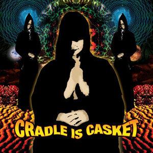 Cradle is Casket