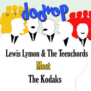 Lewis Lymon & The Teenchords/The Kodaks