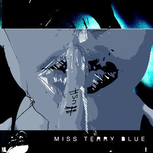 Miss Terry Blue 歌手頭像