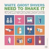 White Ghost Shivers