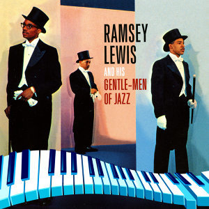 Ramsey Lewis & His Gentle-Men of Jazz 歌手頭像