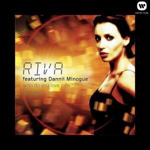 Riva Feat Dannii Minogue 歌手頭像
