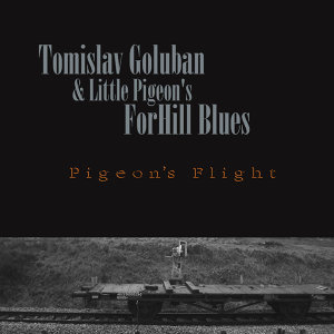 Tomislav Goluban &Little Pigeon's ForHill Blues 歌手頭像