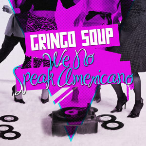 Gringo Soup