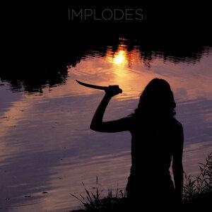 Implodes