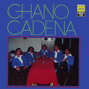 Chano Cadena 歌手頭像