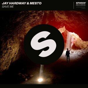 Jay Hardway & Mesto Artist photo