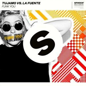 Tujamo vs. La Fuente Artist photo