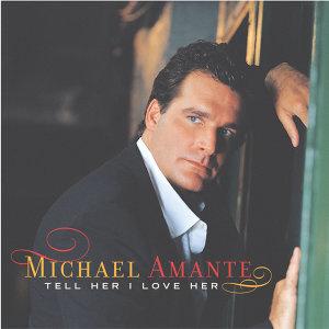 Michael Amante (邁可阿曼特) 歌手頭像