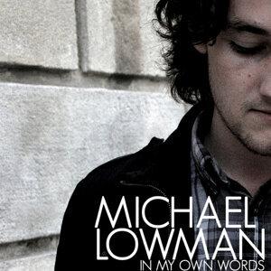 Michael Lowman 歌手頭像