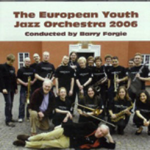 The European Youth Jazz Orchestra 2006 歌手頭像