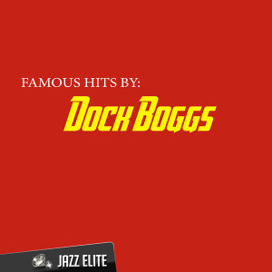 Dock Boggs 歌手頭像