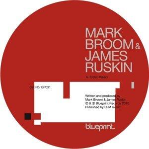 Mark Broom & James Ruskin