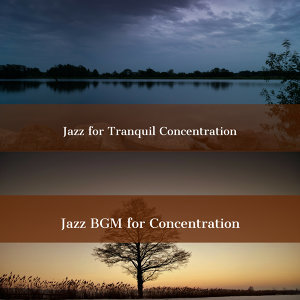 Jazz BGM for Concentration 歌手頭像