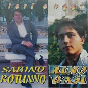 Sabino Rotunno, Rino Dasi 歌手頭像
