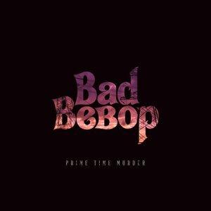 Bad Bebop 歌手頭像